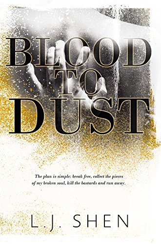 Blood to Dust by L.J. Shen