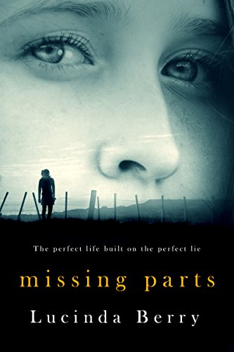 Missing Parts by Lucinda Berry