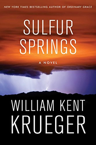 Sulfur Springs: A Novel (Cork O'Connor Mystery Series Book 16) by William Kent Krueger