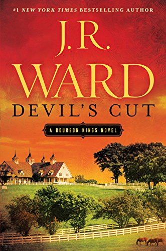 Devil's Cut: A Bourbon Kings Novel (The Bourbon Kings) by J.R. Ward