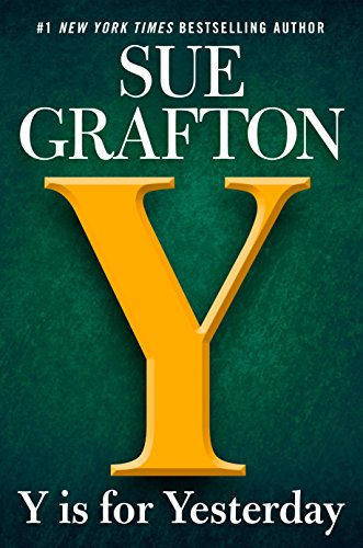 Y is for Yesterday (A Kinsey Millhone Novel) by Sue Grafton
