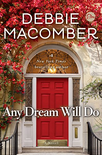 Any Dream Will Do: A Novel by Debbie Macomber