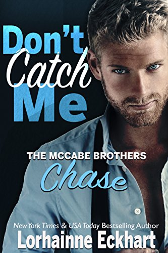 Don't Catch Me by Lorhainne Eckhart