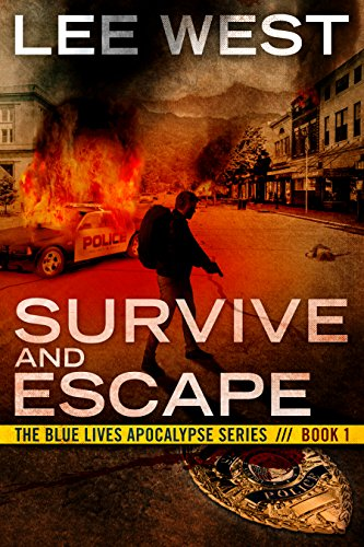 Survive and Escape by Lee West