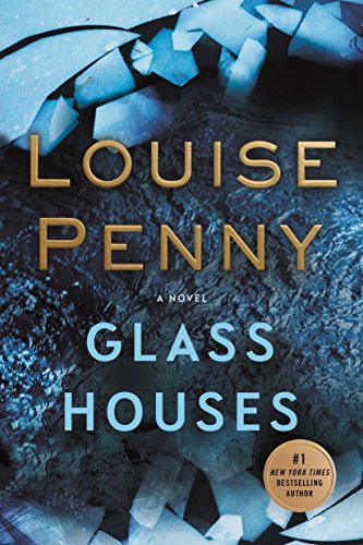 Glass Houses: A Novel (Chief Inspector Gamache Novel) by Louise Penny