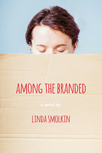 Among the Branded by Linda Smolkin