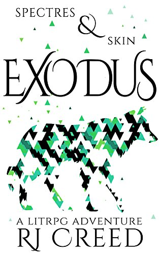 Spectres & Skin: Exodus by RJ Creed