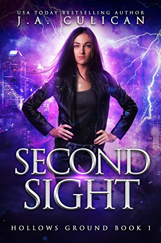 Second Sight by J.A. Culican