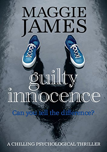 Guilty Innocence by Maggie James