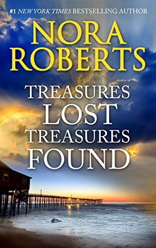 Treasures Lost, Treasures Found: A Bestselling Intriguing Novel of Suspense by Nora Roberts