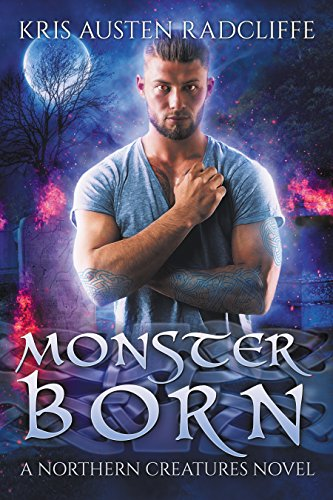 Monster Born by Kris Austen Radcliffe