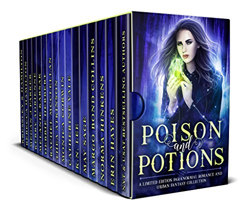 Poison and Potions: a Limited Edition Paranormal Romance and Urban Fantasy Collection by Various Authors