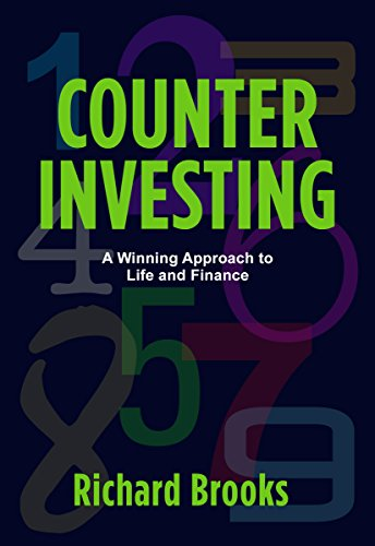 Counter Investing: A Winning Approach to Life and Finance by Rich Brooks