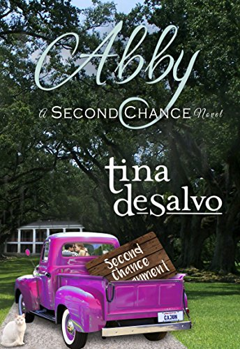 Abby, a Second Chance Novel by Tina DeSalvo