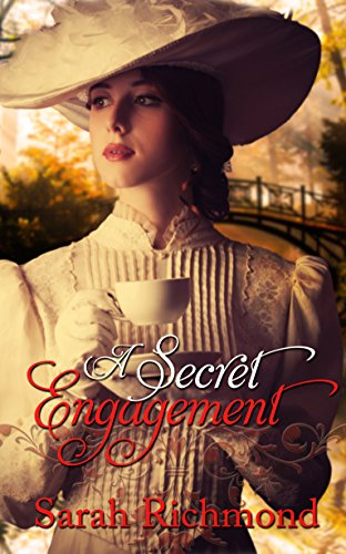 A Secret Engagement by Sarah Richmond