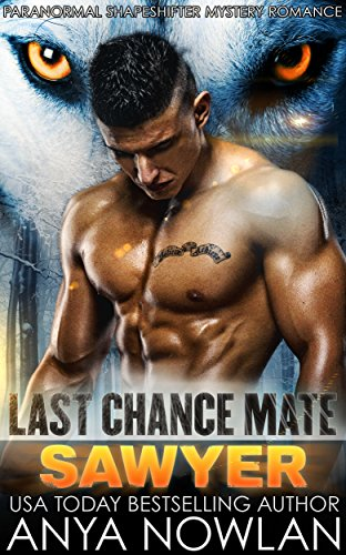 Last Chance Mate: Sawyer by Anya Nowlan