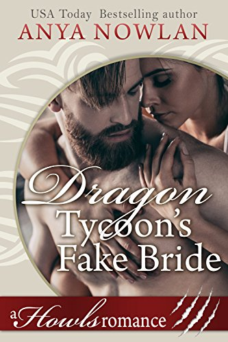 Dragon Tycoon's Fake Bride by Anya Nowlan