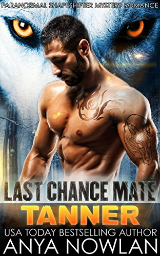 Last Chance Mate: Tanner by Anya Nowlan