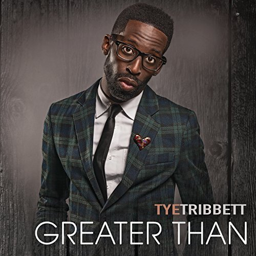Greater Than (Live) By Tye Tribbett