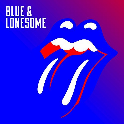 Blue & Lonesome By The Rolling Stones