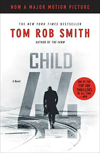 Child 44 (The Child 44 Trilogy Book 1) by Tom Rob Smith