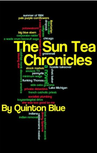 The Sun Tea Chronicles by Quinton Blue