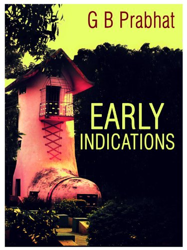 Early Indications by G B Prabhat