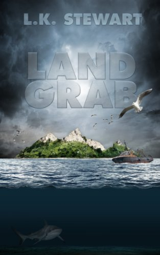 Land Grab by L.K. Stewart