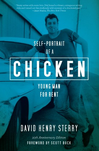 Chicken: Self-Portrait of a Young Man For Rent by David Henry Sterry