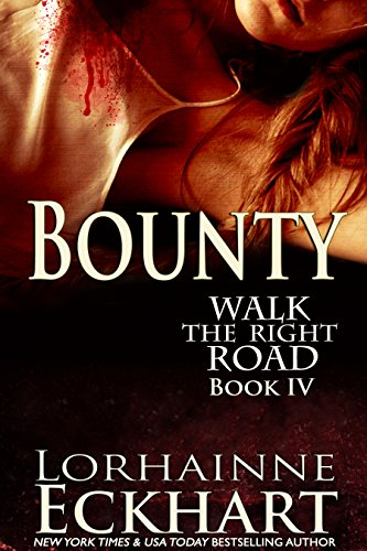 Bounty by Lorhainne Eckhart