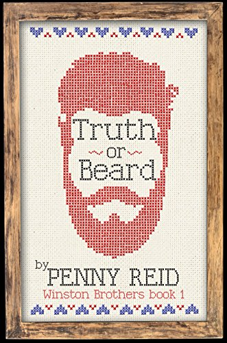 Truth or Beard (Winston Brothers Book 1) by Penny Reid