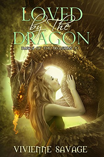 Loved by the Dragon by Vivienne Savage