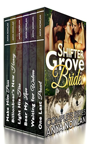 Shifter Grove Brides by Anya Nowlan