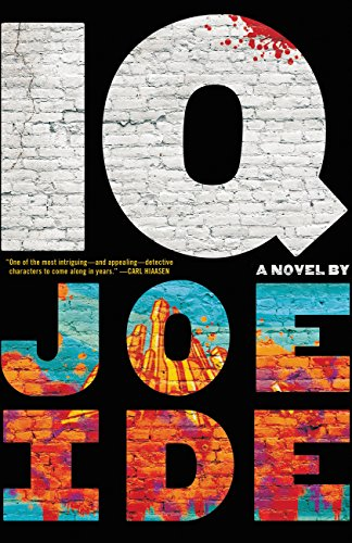 IQ (An IQ Novel) by Joe Ide
