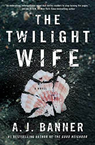 The Twilight Wife by A.J. Banner
