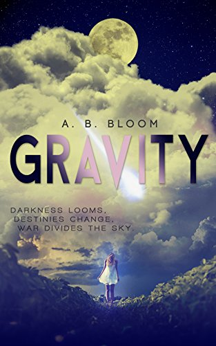 Gravity: The Gravity Series #1 by A. B. Bloom