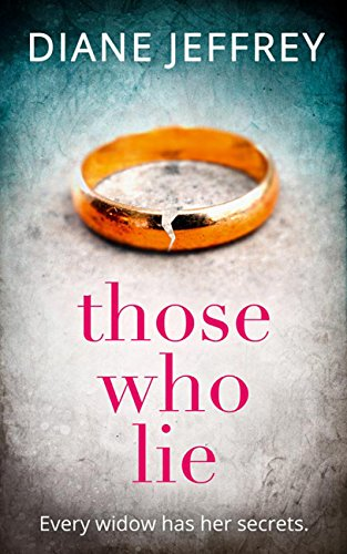 Those Who Lie by Diane Jeffrey
