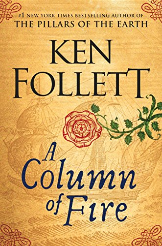 A Column of Fire (Kingsbridge) by Ken Follett