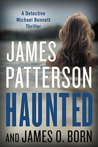 Haunted (Michael Bennett) by James Patterson