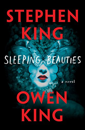 Sleeping Beauties: A Novel by Stephen King