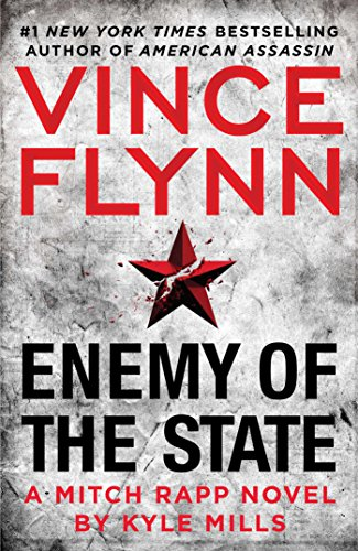 Enemy of the State (A Mitch Rapp Novel Book 14) by Vince Flynn