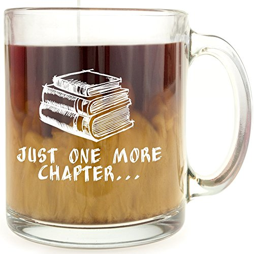 Just One More Chapter - Glass Coffee Mug