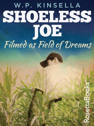 Shoeless Joe (RosettaBooks Sports Classics Book 1) by W. P. Kinsella