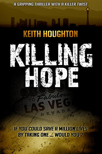 Killing Hope (Gabe Quinn Thriller Series Book 1) by Keith Houghton