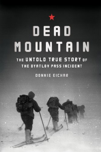 Dead Mountain: The Untold True Story of the Dyatlov Pass Incident by Donnie Eichar