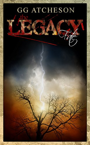 The Legacy: Fate by GG Atcheson