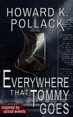 Everywhere That Tommy Goes by Howard K. Pollack
