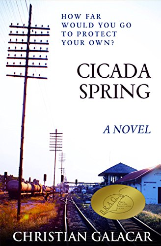 Cicada Spring: A Novel by Christian Galacar