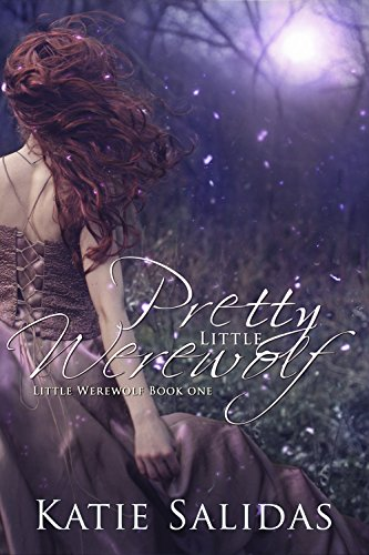 Pretty Little Werewolf by Katie Salidas