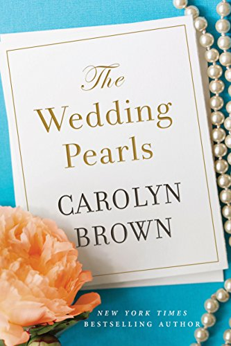 The Wedding Pearls by Carolyn Brown
